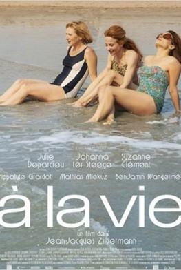 A la vie (2013)