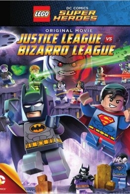 Lego DC Comics Super Heroes: Justice League vs. Bizarro League (2015)
