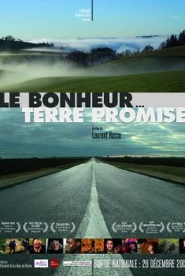 Le bonheur... terre promise (2012)