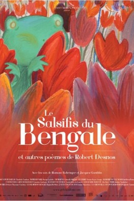 Le Salsifis du Bengale et autres poèmes de Robert Desnos (2015)