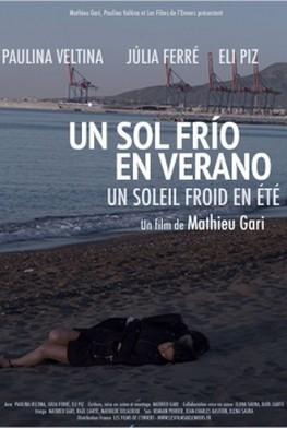 Un sol frío en verano - Un soleil froid en été (2015)