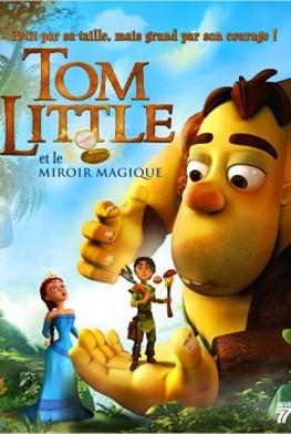 Tom Little et le Miroir Magique (2014)