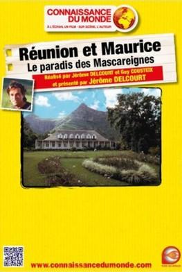 Réunion et Maurice - Le paradis des Mascareignes (2013)