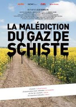 La Malédiction du gaz de Schiste (2013)