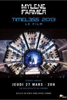 Mylène Farmer - Timeless 2013 le film (2014)