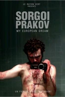 Sorgoï Prakov, my european dream (2013)