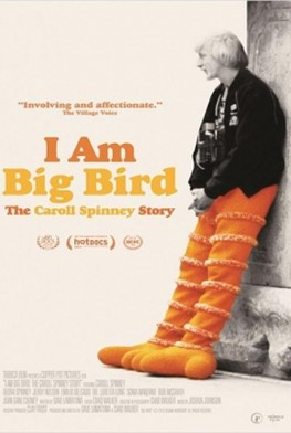 I Am Big Bird: The Caroll Spinney Story (2014)
