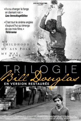 Trilogie Bill Douglas : My Childhood et My Ain Folk (2013)