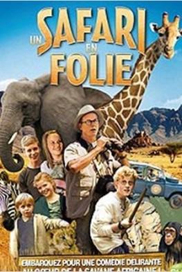 Un safari en folie ! (2013)