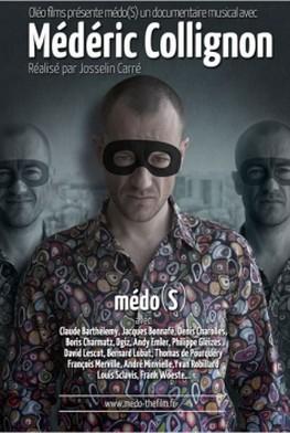 Médo(S) - Portrait de l'artiste Médéric Collignon (2014)