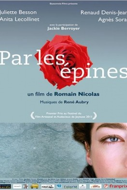 Par les épines - Histoire de quatre printemps (2012)