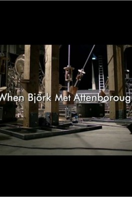 When Björk met Attenborough: The Nature of Music (2013)