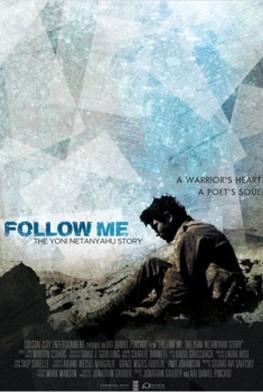 Follow Me: The Yoni Netanyahu Story (2012)