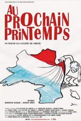Au Prochain Printemps (2011)