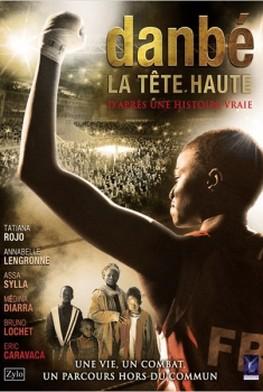 Danbé, la tête haute (2014)