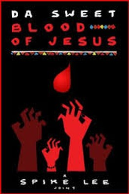 Da Sweet Blood Of Jesus (2014)