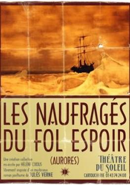 Les Naufragés du Fol Espoir (2013)