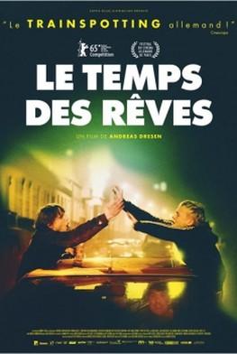 Le Temps des rêves (2015)
