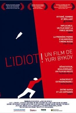 L'Idiot ! (2014)