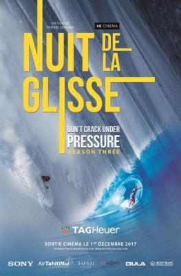 LA NUIT DE LA GLISSE Don't Crack Under Pressure season three (2017)