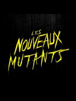 Les Nouveaux mutants (2019)
