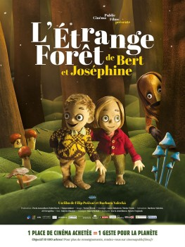 L'Etrange forêt de Bert et Joséphine (2016)