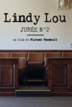 Lindy Lou, Jurée Numéro 2 (2018)