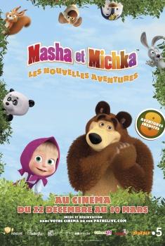Masha et Michka - Les Nouvelles aventures (2018)