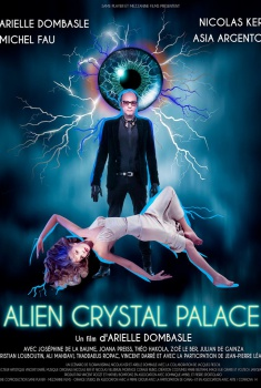 Alien Crystal Palace (2018)