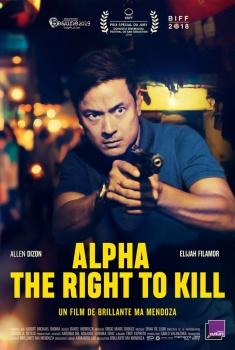Alpha - The Right to Kill (2019)