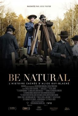Be natural, l'histoire cachée d'Alice Guy-Blaché (2020)
